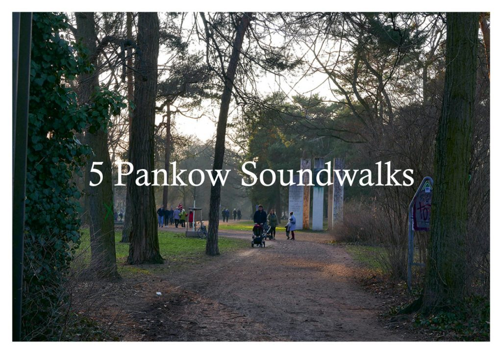 5 Pankow Soundwalks